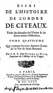 Essai de l'histoire de l'ordre de Citeaux: Volume4