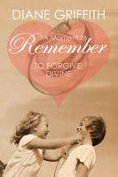 A Moment to Remember  To Forgive  Divine PDF