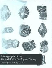 Monographs of the United States Geological Survey: Volume 3