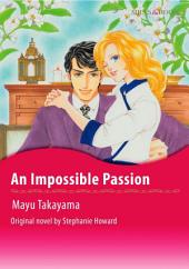AN IMPOSSIBLE PASSION: Mills & Boon Comics