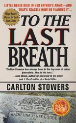 To The Last Breath Book PDF