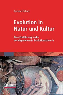 Evolution in Natur und Kultur PDF