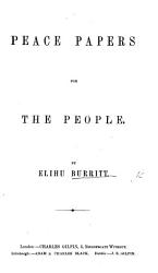 Peace Papers For The People Book PDF