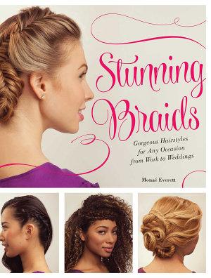 Stunning Braids