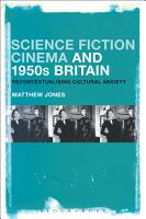 Science Fiction Cinema and 1950s Britain PDF