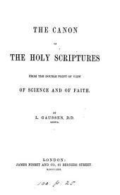 The canon of the holy Scriptures from the double point of view of science and of faith