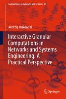 Interactive Granular Computations in Networks and Systems Engineering  A Practical Perspective PDF