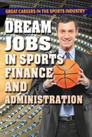 Dream Jobs in Sports Finance and Administration PDF