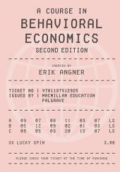 A Course in Behavioral Economics 2e: Edition 2