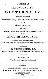 A General Pronouncing Dictionary, Shewing the Pronunciation of All the Terms in the English Language