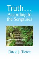 Truth    According to the Scriptures PDF