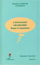 L'innovation orchestrée