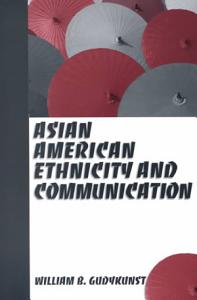 Asian American Ethnicity and Communication Book