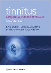 Tinnitus: A Multidisciplinary Approach, Edition 2