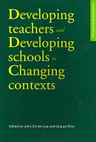 Developing Teachers and Developing Schools in Changing Contexts PDF