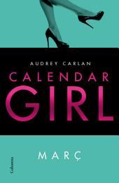 Calendar Girl. Març