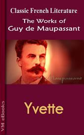 Yvette: Works of Maupassant