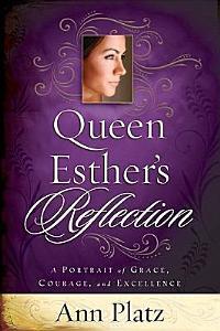 Queen Esther s Reflection Book