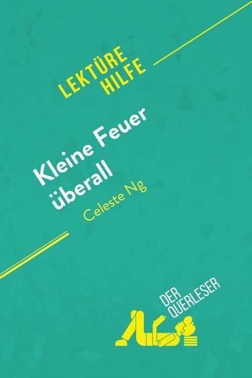 Kleine Feuer   berall von Celeste Ng  Lekt  rehilfe  PDF