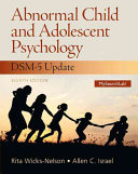 Abnormal Child And Adolescent Psychology With Dsm 5 Updates