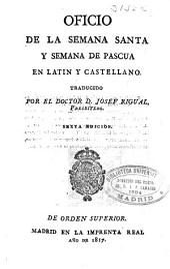 Oficio de la Semana Santa y Semana de Pascua en latín y castellano