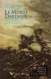 Le Morte Darthur: The Seventh & Eighth Tales