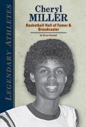 Cheryl Miller:: Basketball Hall of Famer & Broadcaster