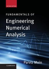 Fundamentals of Engineering Numerical Analysis: Edition 2