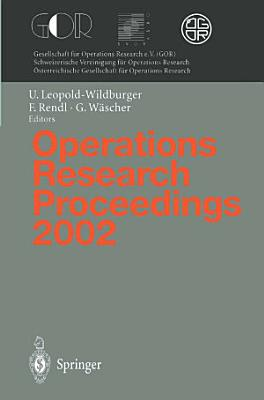 Operations Research Proceedings 2002 PDF