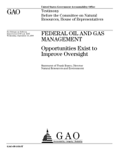 Federal Oil and Gas Management: Opportunities Exist to Improve Oversight: Testimony Before the Committee on Natural Resources, U. S. House of Representatives