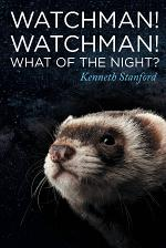 Watchman!Watchman! What of the Night?