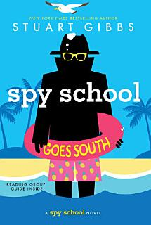 Spy School Goes South Book