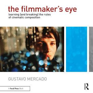 The Filmmaker s Eye