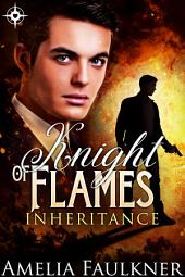 Knight of Flames: Inheritance: Book 2