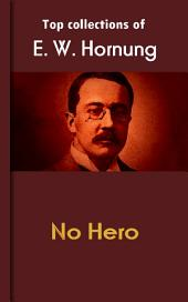 No Hero: Hornung's Collection