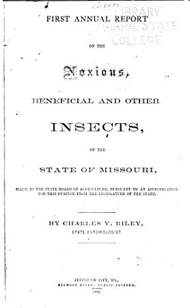 First   ninth  Annual Report on the Noxious  Beneficial and Other Insects  of the State of Missouri PDF