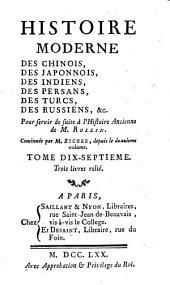 Histoire moderne des Chinois, des Japponois, des Indiens, des Persans, des Turcs, des Russiens (etc.)