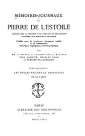 Mémoires-journaux: Les belles figures et drolleries de la Ligue