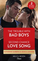 The Trouble With Bad Boys / Second Chance Love Song