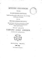Lettere ligustiche, ossia, Osservazioni critiche sullo stato geografico della Liguria fino ai tempi di Ottone il grande, con le memorie storiche di Caffa [&c. Ed. by F. Massola].