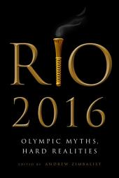 Rio 2016: Olympic Myths and Hard Realities