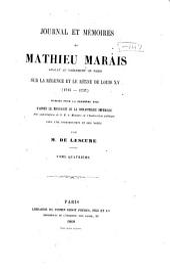 Journal et mémoires de Mathieu Marais ...: sur la régence et le règne de Louis XV (1715-1737) Publiés pour la première fois d'après le manuscrit de la Bibliothèque impériale ...