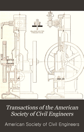 Transactions of the American Society of Civil Engineers: Volume 69