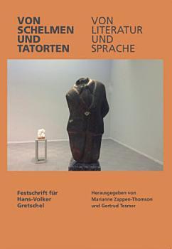 Von Schelmen und Tatorten Von Literatur und Sprache PDF