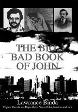 The Big  Bad Book of John PDF