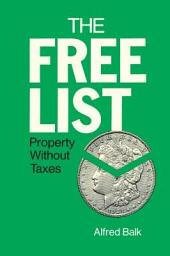 The Free List: Property Without Taxes