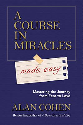A Course in Miracles Made Easy PDF