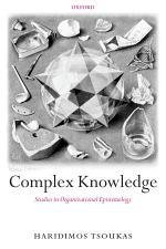Complex Knowledge