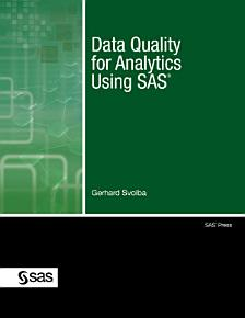 Data Quality for Analytics Using SAS PDF