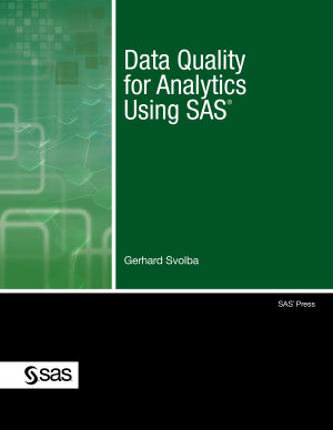 Data Quality for Analytics Using SAS PDF